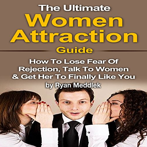 The Ultimate Women Attraction Guide audiobook cover art