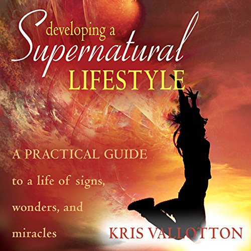 Developing a Supernatural Lifestyle audiobook cover art
