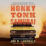 Honky Tonk Samurai (Hap Collins and Leonard Pine Mysteries, Book 11) (Hap and Leonard)