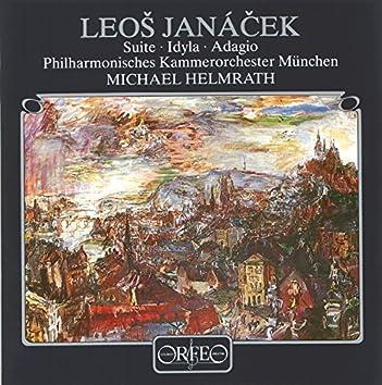 Janáček: Suite, JW VI/2, Idylla, JW VI/3 & Adagio, JW VI/5