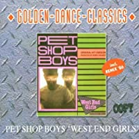 West End Girls (Remix '86) - Golden Dance Classics by Pet Shop Boys (1994-10-25)