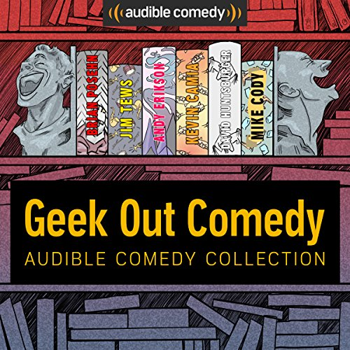 Audible Comedy Collection: Geek Out Comedy cover art