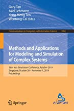 Methods and Applications for Modeling and Simulation of Complex Systems: 19th Asia Simulation Conference, AsiaSim 2019, Singapore, October 30 - November 1, 2019, Proceedings