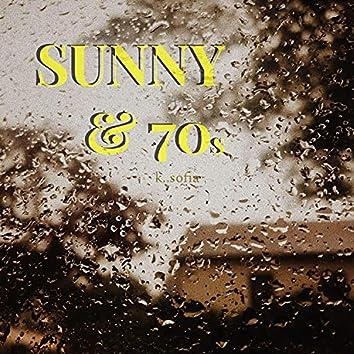 Sunny & 70s