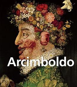 Arcimboldo (PARKSTONE) (French Edition) by [Liana De Girolami Cheney]