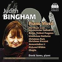 ジュディス・ビンガム:ピアノ作品集(Judith Bingham: Piano Music)