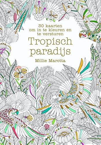 Tropisch paradijs: 30 kaarten om in te kleuren en te versturen