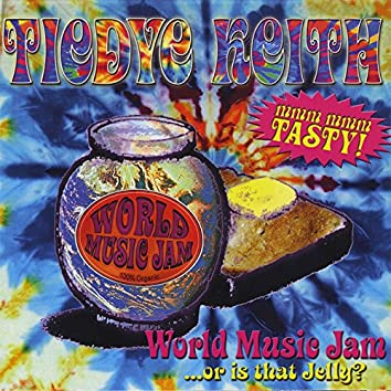 WORLD MUSIC JAM, or Is That Jelly?