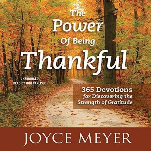 The Power of Being Thankful audiobook cover art