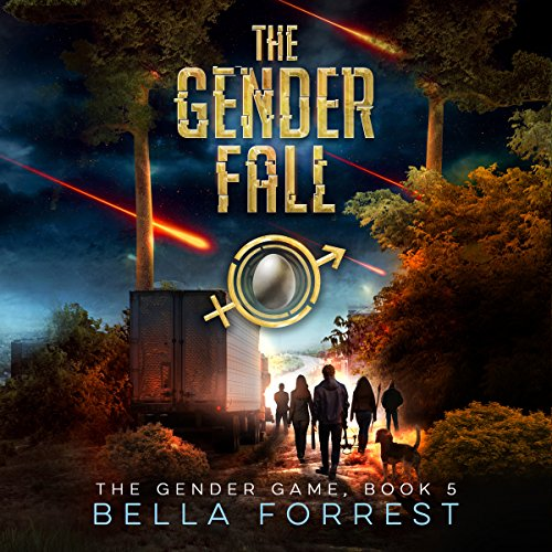 The Gender Game 5: The Gender Fall     The Gender Game, Book 5              By:                                                                                                                                 Bella Forrest                               Narrated by:                                                                                                                                 Jason Clarke,                                                                                        Rebecca Soler                      Length: 11 hrs and 33 mins     1,310 ratings     Overall 4.6