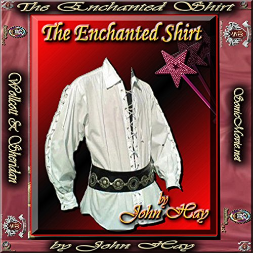 The Enchanted Shirt audiobook cover art