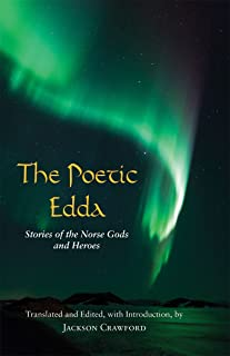 The Poetic Edda: Stories of the Norse Gods and Heroes (Hackett Classics)