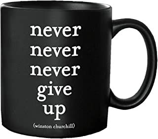 Quotables Mug -Never Give Up
