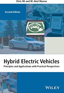 Hybrid Electric Vehicles: Principles and Applications with Practical Perspectives (Automotive Series)