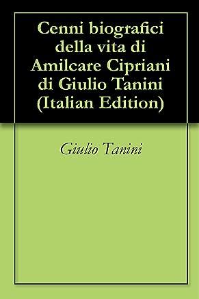 Cenni biografici della vita di Amilcare Cipriani di Giulio Tanini