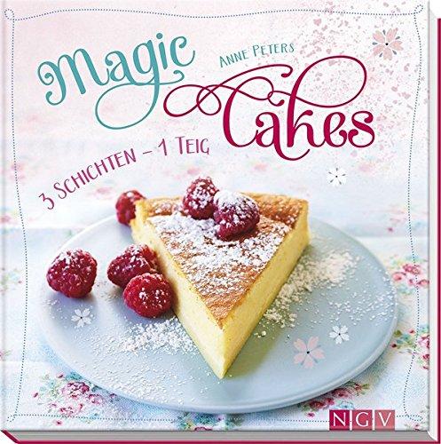 Magic Cakes: 3 Schichten, 1 Teig