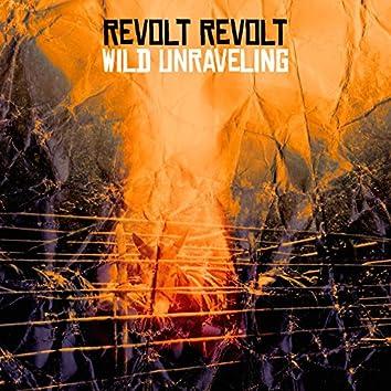 Wild Unraveling