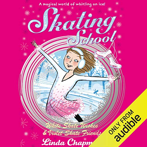 Skating School: White Skate Wishes & Violet Skate Friends cover art