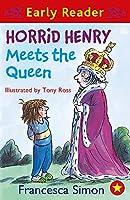 Horrid Henry Early Reader: Horrid Henry Meets the Queen: Book 16