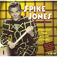 Strictly for Music Lovers by SPIKE JONES