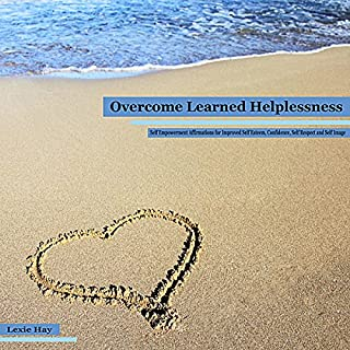 Overcome Learned Helplessness audiobook cover art