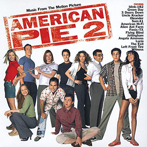 American Pie 2 (Music From The Motion Picture) [Explicit]