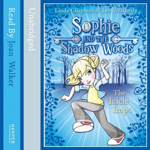 Sophie and the Shadow Woods (5) – The Icicle Imps audiobook cover art