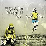 All the Way From Michigan Not Mars [DVD] [Region 1] [US Import] [NTSC]