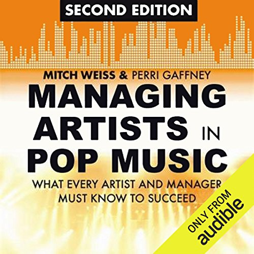 Managing Artists in Pop Music, Second Edition audiobook cover art
