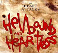 Hellbound And Heartless by The Heart Attacks (2006-10-24)