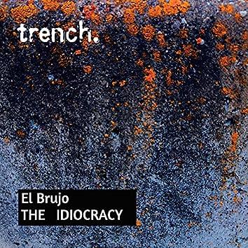 The Idiocracy