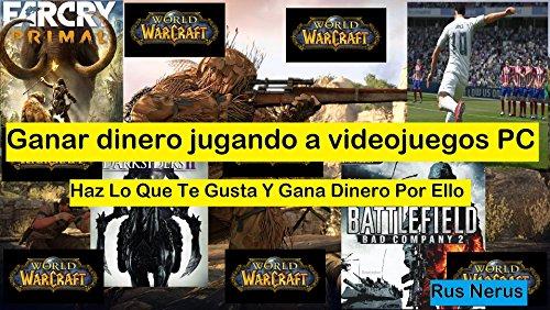 Ganar Dinero Jugando A Videojuegos PC (Nerus nº 1603) (Spanish Edition)