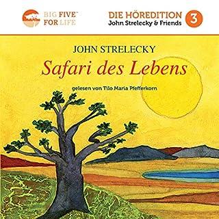 Safari des Lebens [Life Safari]                   By:                                                                                                                                 John Strelecky,                                                                                        Bettina Lemke - translator                               Narrated by:                                                                                                                                 Tilo Maria Pfefferkorn                      Length: 3 hrs and 14 mins     Not rated yet     Overall 0.0