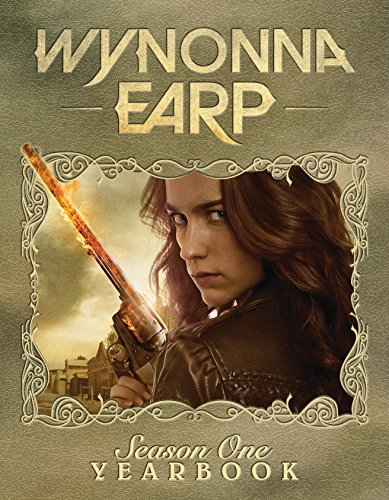 Wynonna Earp Season One Yearbook: Season 1