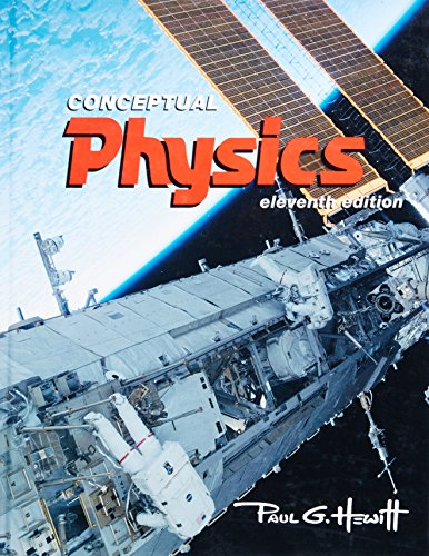 Compare Textbook Prices for Conceptual Physics 11 Edition ISBN 9780321568090 by Hewitt, Paul G.