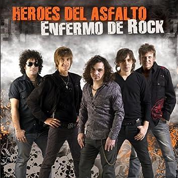Enfermo De Rock