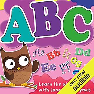ABC: Learn Your Alphabet with Songs and Rhymes audiobook cover art