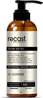 Recast 10% Glycolic Acid Face Wash - G Cleanser |Exfoliating, Non Drying & Foaming AHA Cleanser - Anti-Aging | Skin Tone |...