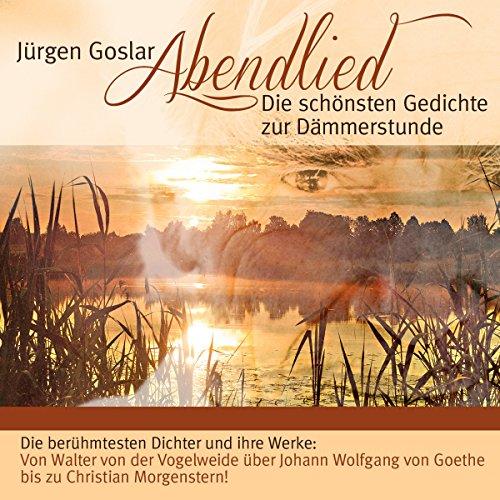 Abendlied - Die schönsten Gedichte zur Dämmerstunde audiobook cover art