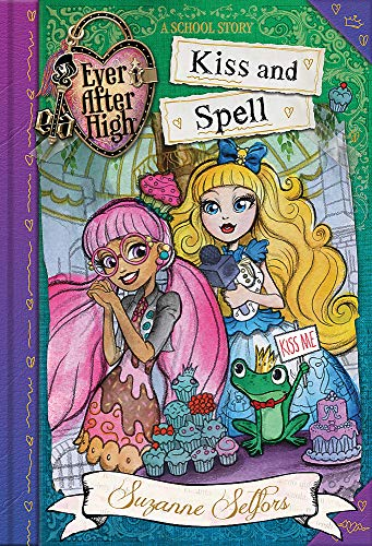 Kiss and Spell: A School Story, Book 2