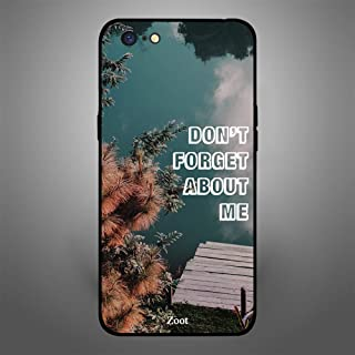 Oppo A71 Dont Forget about Me, Zoot Designer Phone Covers