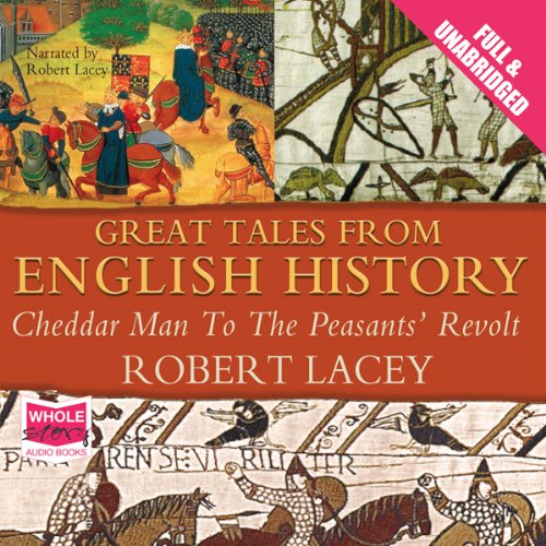 Great Tales from English History: Volume I audiobook cover art
