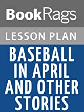Lesson Plans Baseball in April and Other Stories