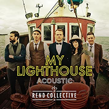 My Lighthouse [Acoustic Version]