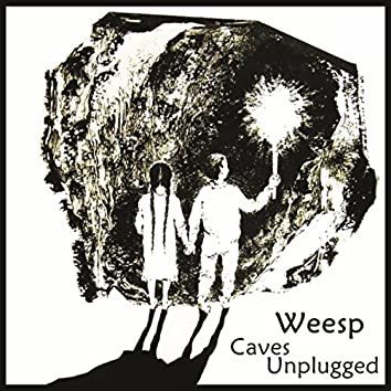Caves (Unplugged)