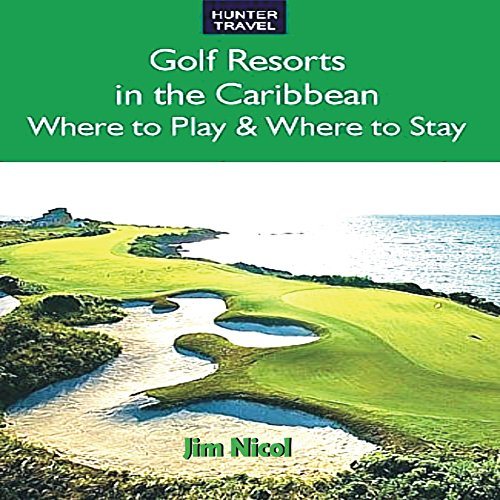 Couverture de Golf Resorts in the Caribbean