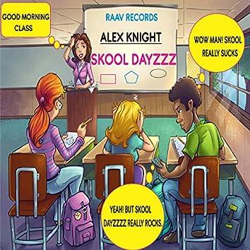 Skool Dayzzz