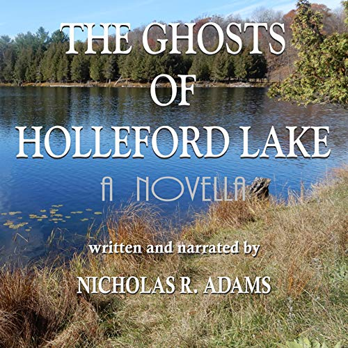 The Ghosts of Holleford Lake cover art