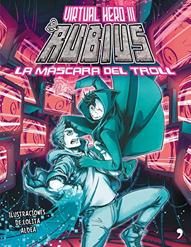 La mscara del troll: Virtual Hero III (4You2)