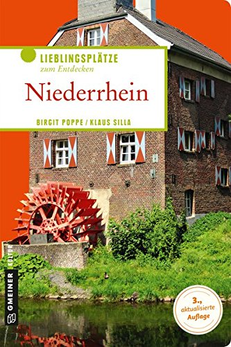 Niederrhein: Lieblingsplätze zum Entdecken (Lieblingsplätze im GMEINER-Verlag)